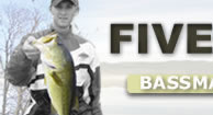 Five Alive Bassmaster